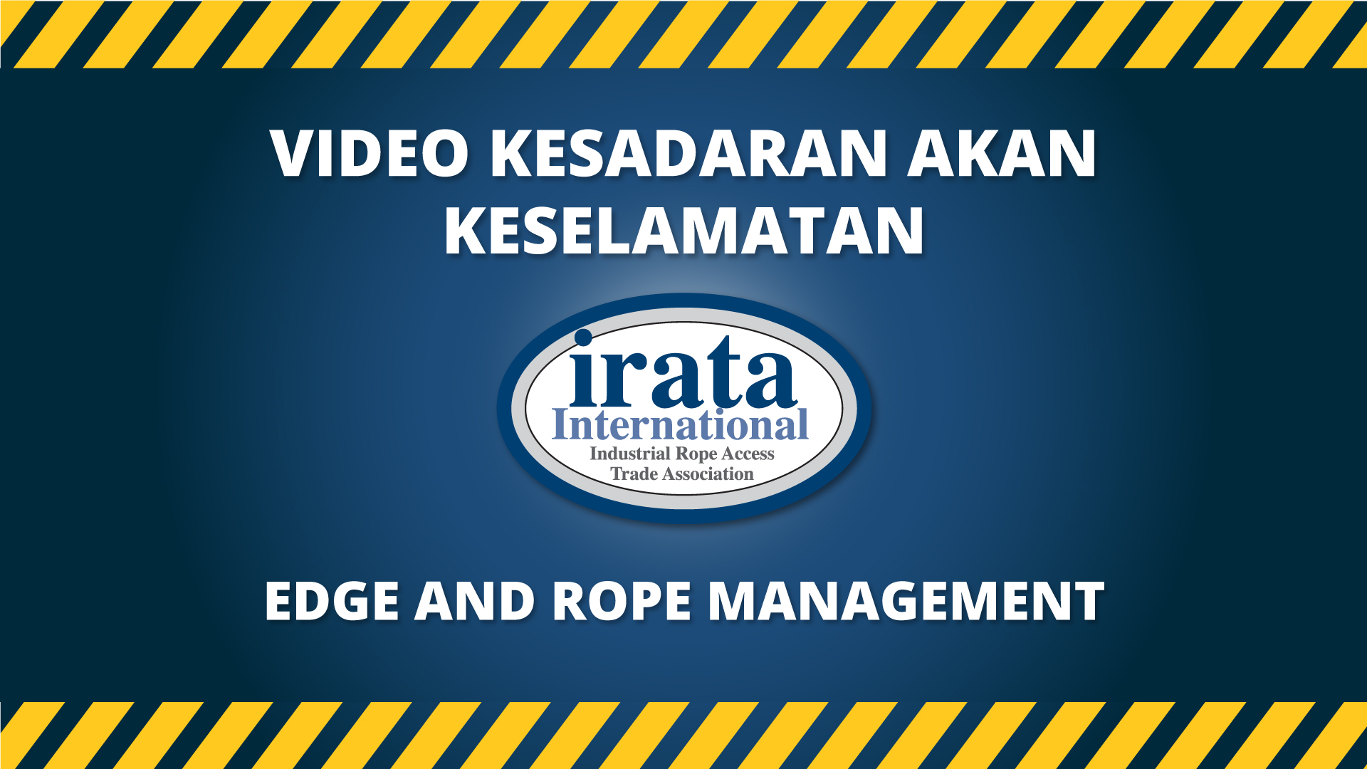 Edge and Rope Management Video - Indonesian